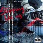 Stepping Like Us by Deeway