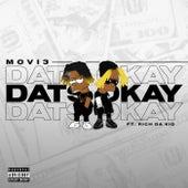 DATS OKAY by Movi3