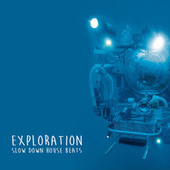 Exploration (Deejay Mix Selection) by Soulive