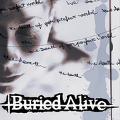 Death of Your Perfect World by Buried Alive