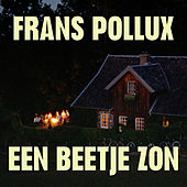 Een Beetje Zon von Frans Pollux