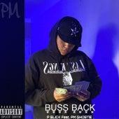 Buss Back by P Slick