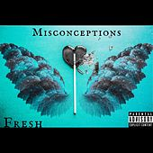 Misconceptions by Fresh