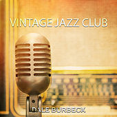 Vintage Jazz Club (Jazz in Retro Style) de Dale Burbeck