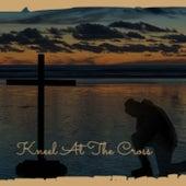 Kneel At The Cross de Various Artists