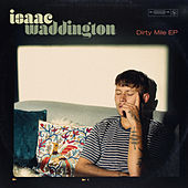 Dirty Mile EP by Isaac Waddington