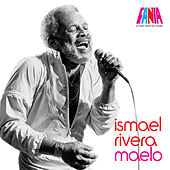 Maelo - A Man And His Music de Ismael Rivera