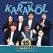 15 Aniversario Con Amigos de Various Artists