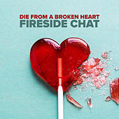 Die From A Broken Heart: Remix & Chill to Maddie & Tae de Fireside Chat