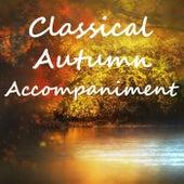 Classical Autumn Accompaniment de Various Artists