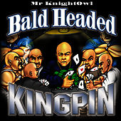 Bald Headed Kingpin by Mr. Knightowl