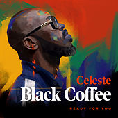 Ready For You by Black Coffee
