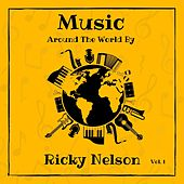 Music Around the World by Ricky Nelson, Vol. 1 by Ricky Nelson