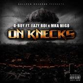On Knecks (feat. Eazy Boi & MKA Migo) by D Boy