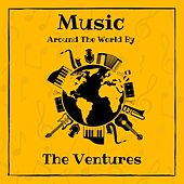 Music Around the World by the Ventures by The Ventures