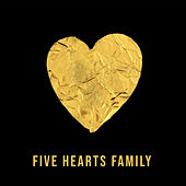 You Are the Reason by Five Hearts Family