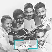 The Clovers - The Selection von The Clovers