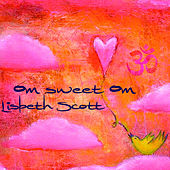 Om Sweet Om by Lisbeth Scott