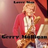 Lover Man by Gerry Mulligan