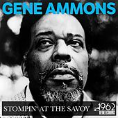 Stompin' at the Savoy by Gene Ammons