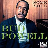 Some Soul by Bud Powell