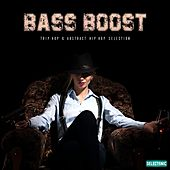 Bass Boost: Trip-hop & Abstract Hip-hop Selection by Various Artists