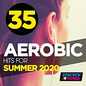 35 Aerobic Hits For Summer 2020 (35 Tracks For Fitness & Workout - 135 Bpm / 32 Count) de Plaza People, Mc Boy, Red Hardin, Movimento Latino, Kangaroo, D'mixmasters, Dj Hush, Lawrence, Roby Summer, Mc Joe, The Vanillas, Dj Kee, Heartclub, Blockhouse, Dj Gang, Gloriana, Babilonia, Kate Project, One Nation, Atlantis, Hellen, Zippers, Blue Minds