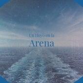 Un Hoyo En La Arena de Mina, Janis Martin, The McGuire Sisters, Ravi Shankar, Lilian de Celis, Orquesta Estrellas Cubanas, Arsenio Rodriguez, Eddie Calvert, Bill Haley, Doris Day