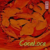CocaLoca by Phunk Investigation, Groovebox, Bryan Cox, Cole Jonson, Nicola Baldacci, Albino's Alligator, Joy Marquez, Displeasure, Doc Brown, Peter Brown, Dany Cohiba, Isaac Shake, Two-Block, G-Men, Hitchcock, Del Horno, Juanjo Munoz, Willman Zavala, Striker, Don Jack