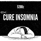 Cure Insomnia 528Hz by Relaxing Music Therapy