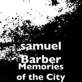 Memories of the City de Samuel Barber
