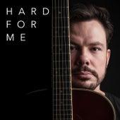 Hard for Me de Gustavo Trebien
