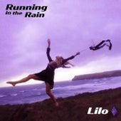 Running in the Rain de Lil' O