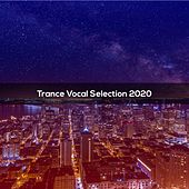 TRANCE VOCAL SELECTION 2020 by Viani