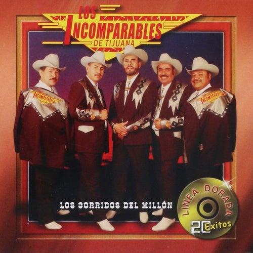 Los Corridos Del Millon by Los Incomparables De Tijuana