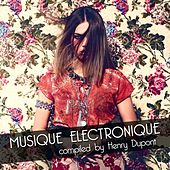 Musique Electronique (Compiled By Henry Dupont) von Various Artists
