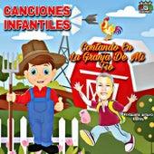 Cantando En La Granja De Mi Tio by Canciones Infantiles, Canciones Infantiles En Español, Canciones Infantiles De Niños