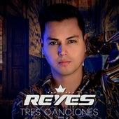 Tres Canciones de Reyes