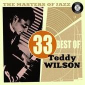 The Masters of Jazz: 33 Best of Teddy Wilson de Teddy Wilson