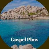 Gospel Plow von Los Huaracheros, Xavier Cugat, Willie Nelson, Jose Guardiola, Bob Dylan, Trio Matamoros, Miguel de Molina, Bill Haley, Don Gibson, Compay Segundo