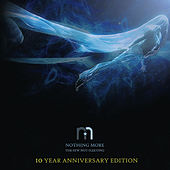The Few Not Fleeting (10 Year Anniversary Edition) van Nothing More
