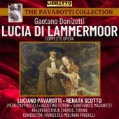 Gaetano Donizetti: Lucia Di Lammermoor (Complete Opera) by Luciano Pavarotti