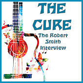 The Robert Smith Interview (Live) de The Cure