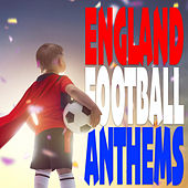 England Football Anthems by The English Anthem Orchestra