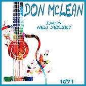 Live in New Jersey 1971 (Live) by Don McLean