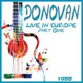Live in Europe 1988 Part One (Live) de Donovan