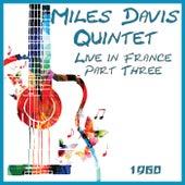 Live in France 1960 Part Three (Live) de Miles Davis