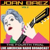 The Fourth Trial Vol. 2 de Joan Baez