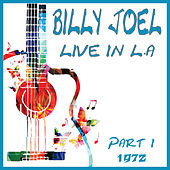 Live in LA 1972 Part 1 (Live) de Billy Joel