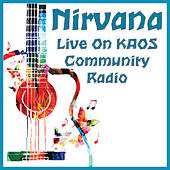 Live On KAOS Community Radio (Live) de Nirvana